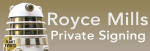 Private Signing - Royce Mills - Closes 28th November